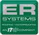 Since 1993, ERSystems has been a leader in cool roofing technology and a strong supporter of sustainable and renewable building technologies. The founder of ERSystems has been involved in the roof coatings industry for over 30 years and was instrumental in developing the first acrylic coatings used in roofing. ERSystems is a charter member of the DOE's Energy Star Roof Products Program, was instrumental in developing the Cool Roof Rating Council, and was one of the first roof coatings manufacturers to have products that meet USGBC LEED requirements for reflectivity and emissivity. In 2008, ERSystems became a subsidiary of Illinois Tool Works (NYSE: ITW), a Fortune 200 diversified manufacturing company with over 825 decentralized business units in 52 countries.